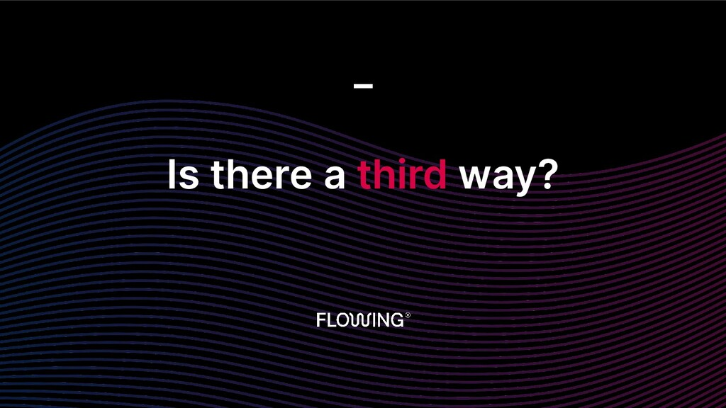 Is there a third way? _