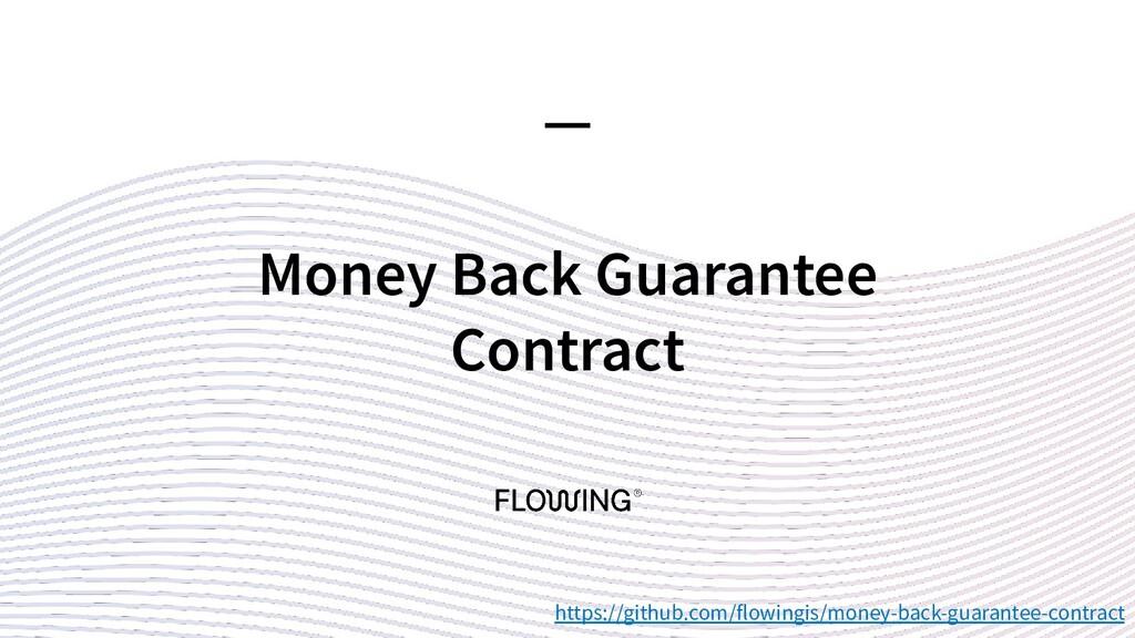 Money Back Guarantee Contract — https://github....