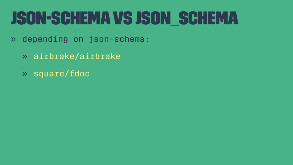 json-schema vs json_schema » depending on json-...