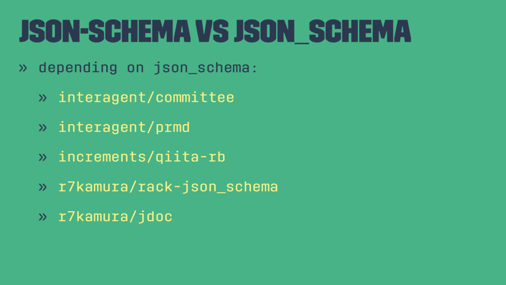 json-schema vs json_schema » depending on json_...