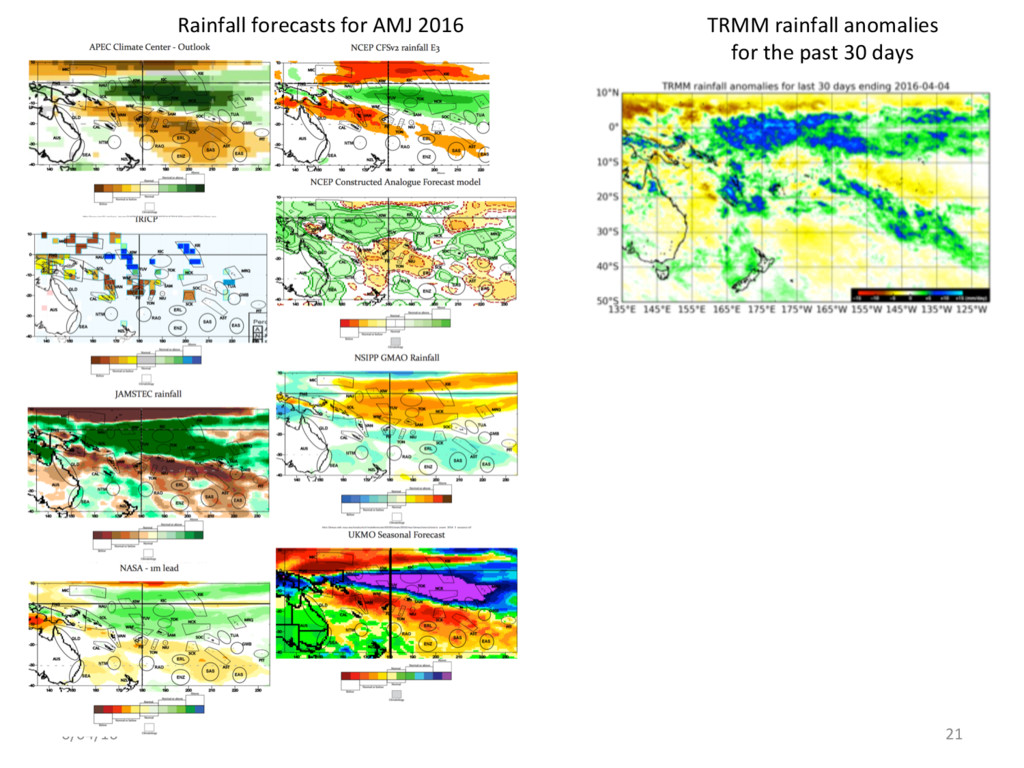 6/04/16 21 TRMM rainfall anomalies for the past...