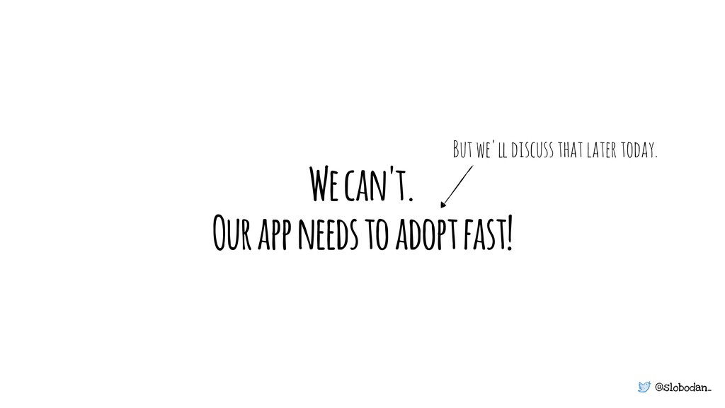 @slobodan_ We can't. Our app needs to adopt fas...