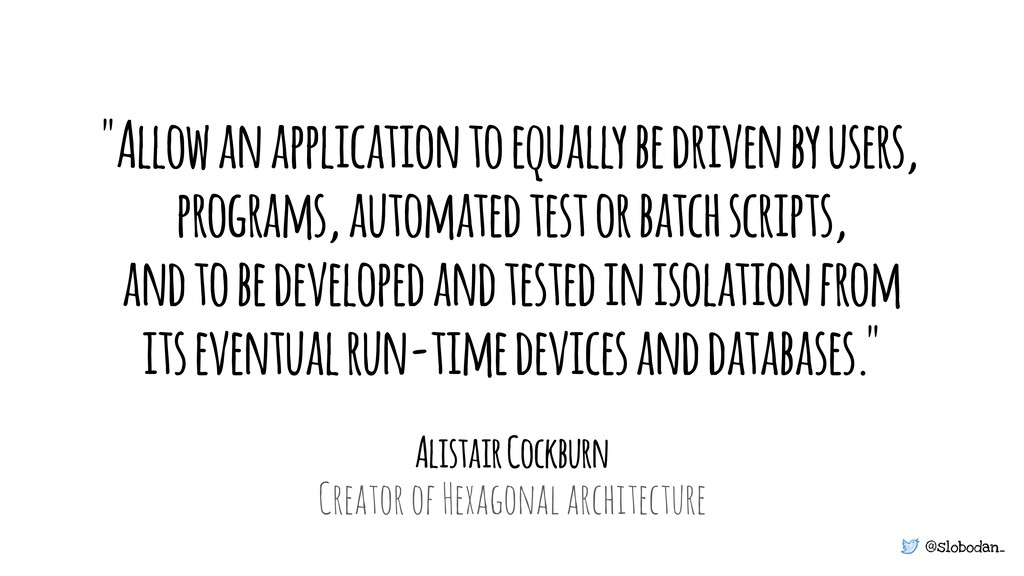 """@slobodan_ """"Allow an application to equally be ..."""