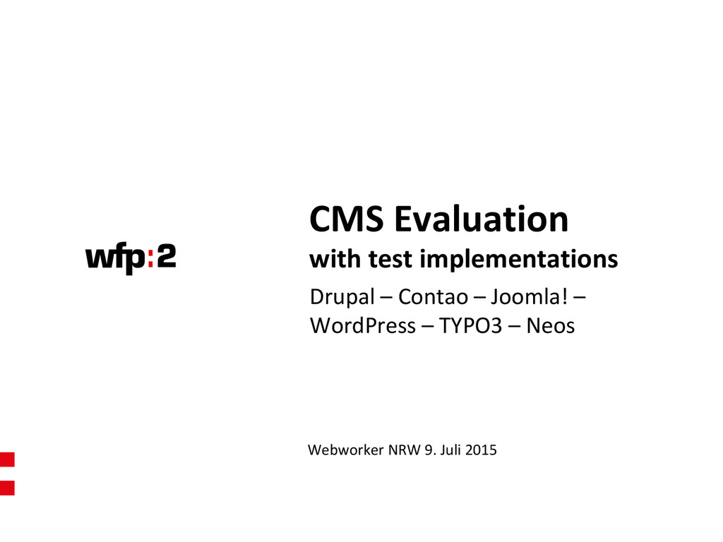 CMS Evaluation with test implementations Webwor...