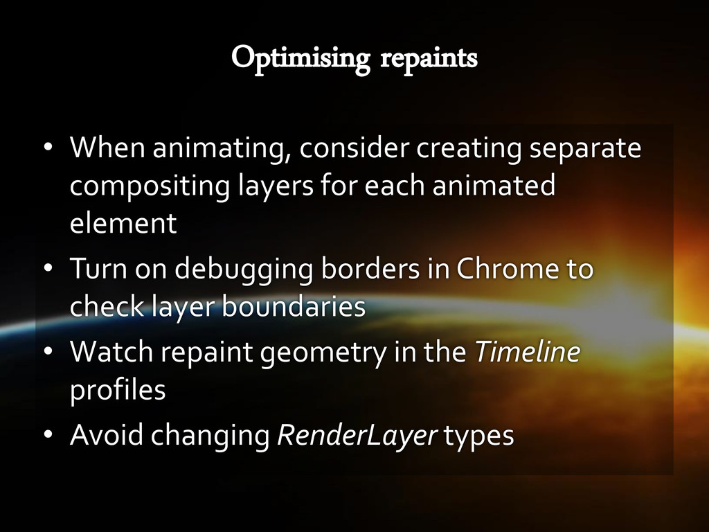 • When animating, consider creating separate co...