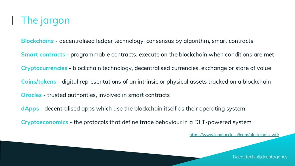 Blockchains - decentralised ledger technology, ...