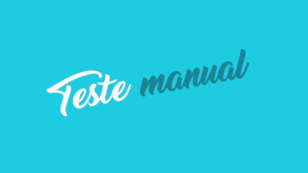 Teste manual
