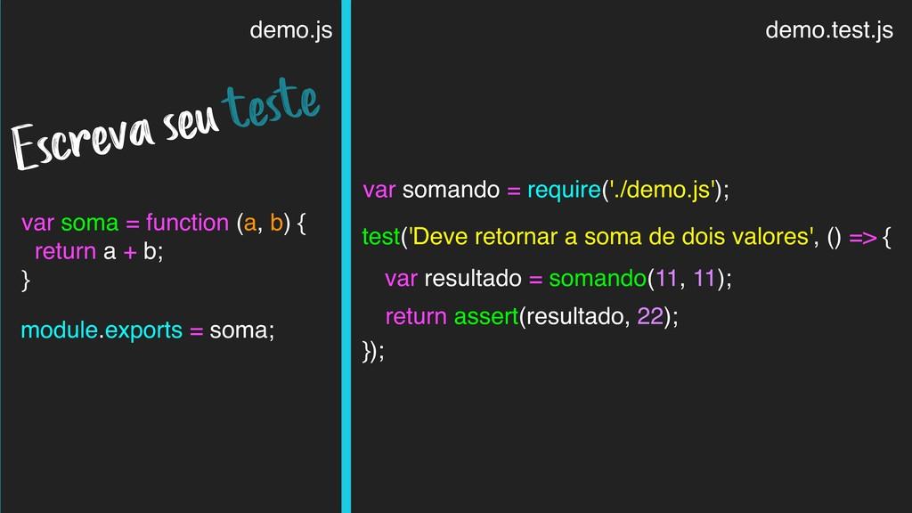 demo.js var soma = function (a, b) { return a +...