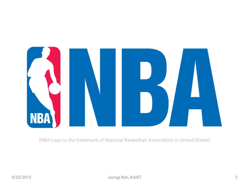 4/23/2015 Joongi Kim, KAIST 2 (NBA Logo is the ...