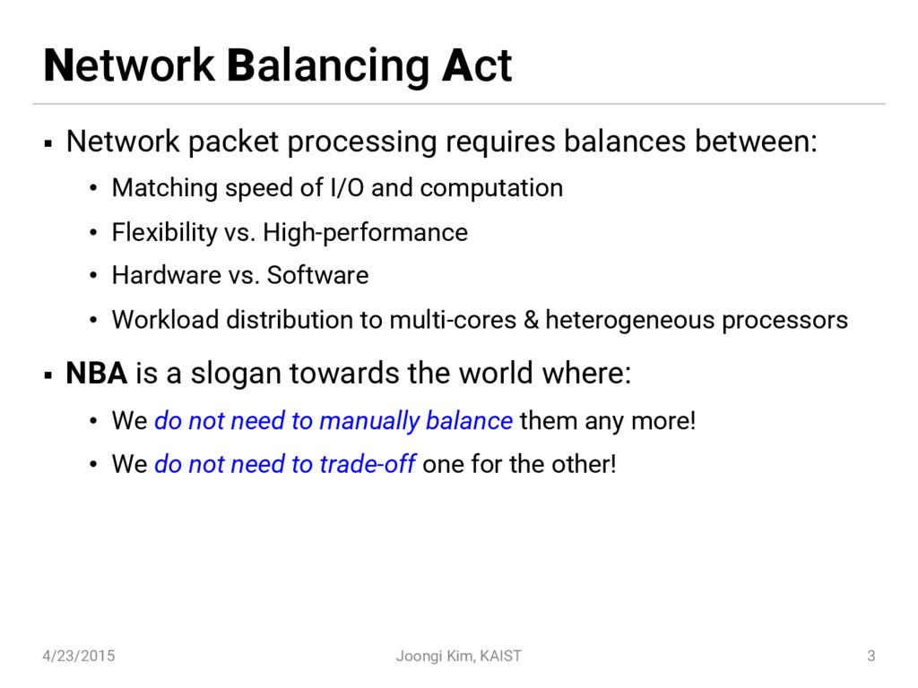 Network Balancing Act § Network packet processi...