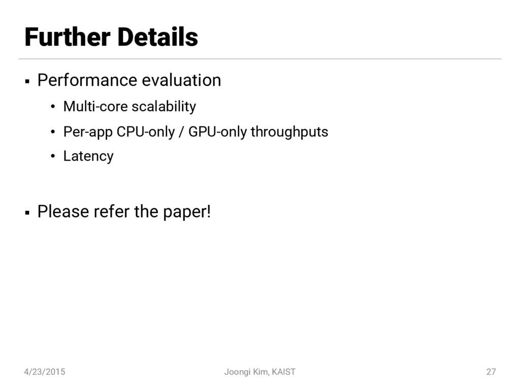 Further Details § Performance evaluation • Mult...