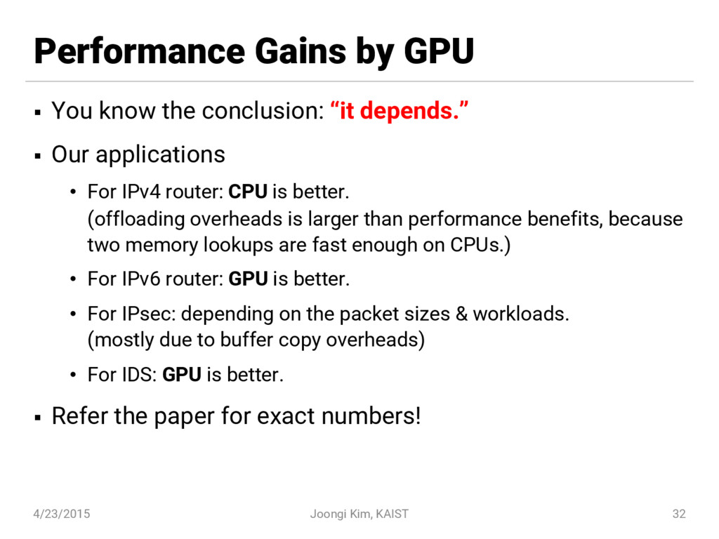 Performance Gains by GPU § You know the conclus...