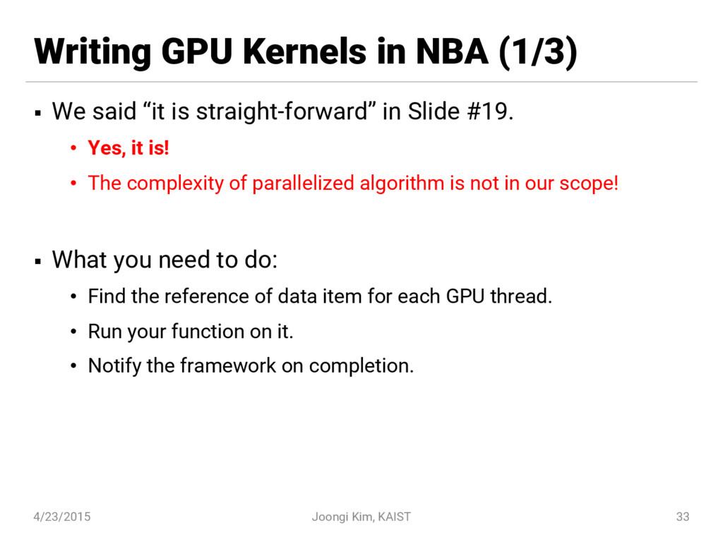 """Writing GPU Kernels in NBA (1/3) § We said """"it ..."""