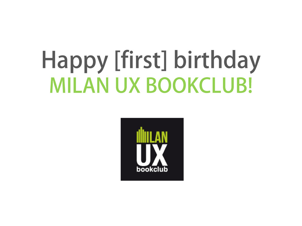 Happy [first] birthday MILAN UX BOOKCLUB!