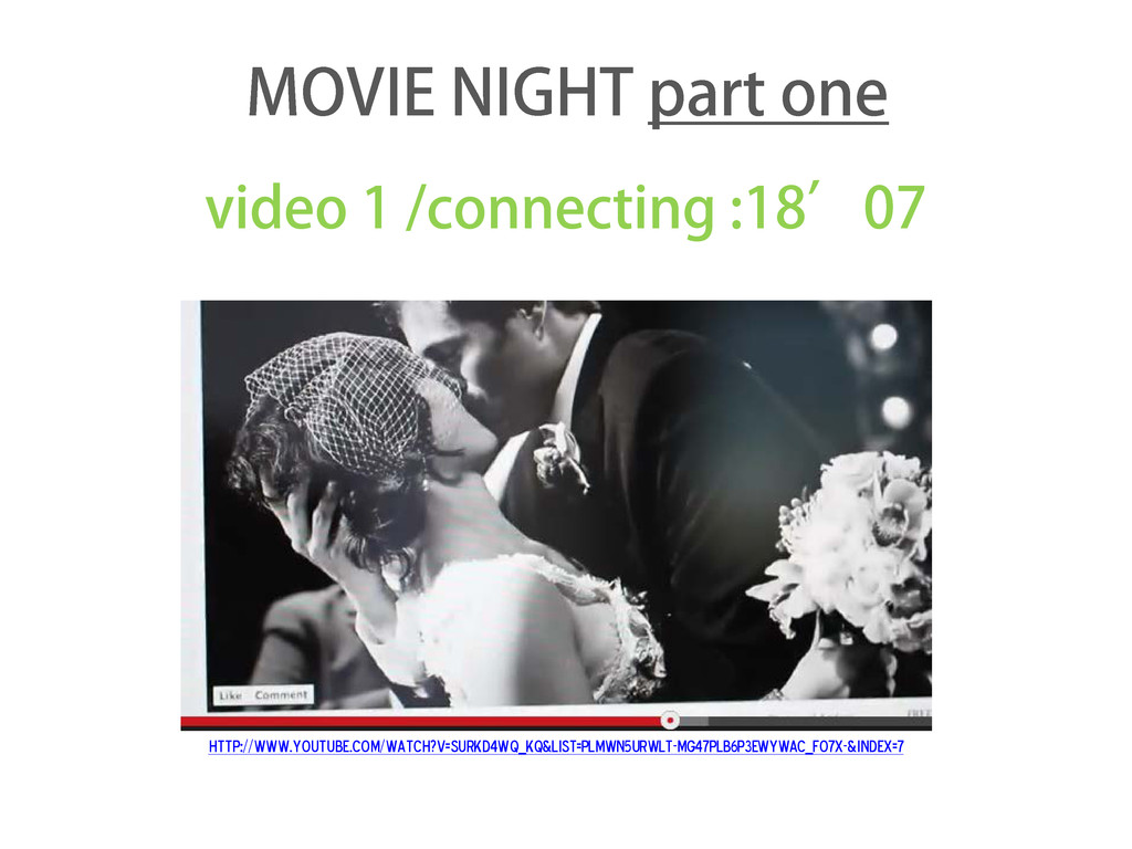 video 1 /connecting :18'07 http://www.youtube.c...