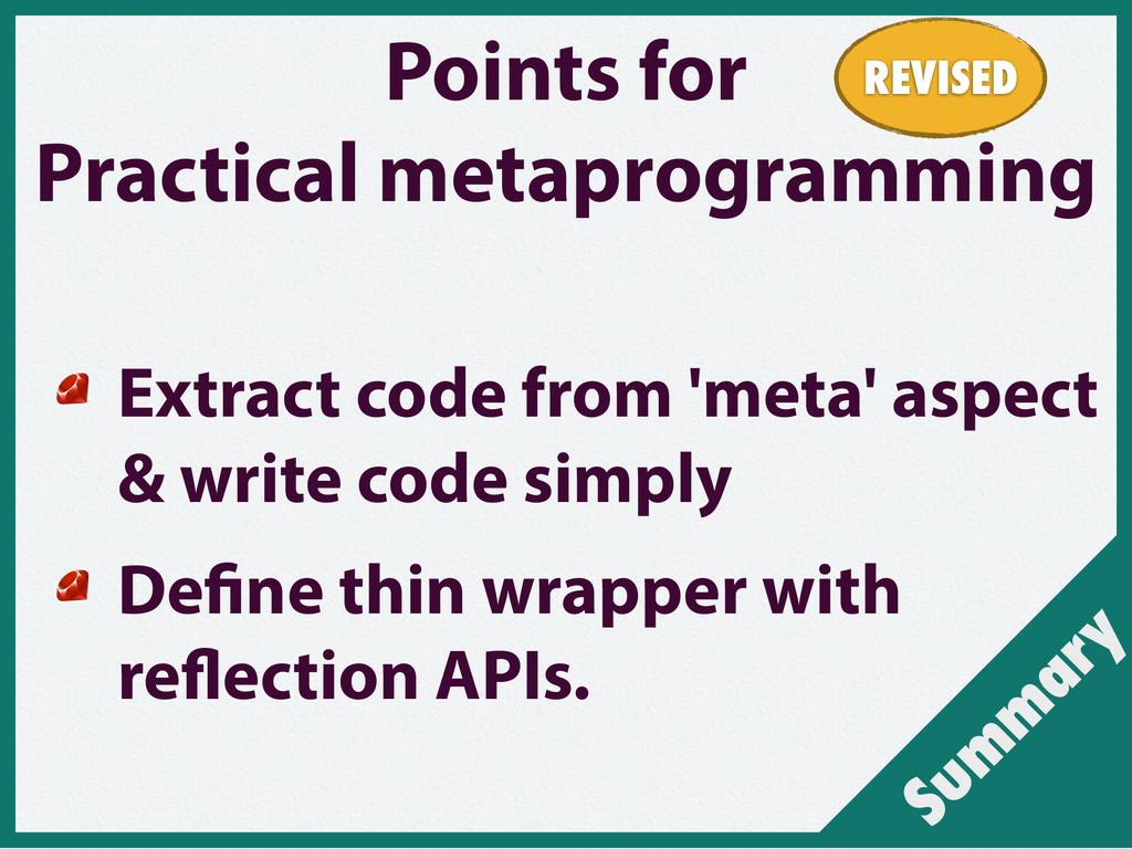 Sum m ary Points for Practical metaprogramming ...