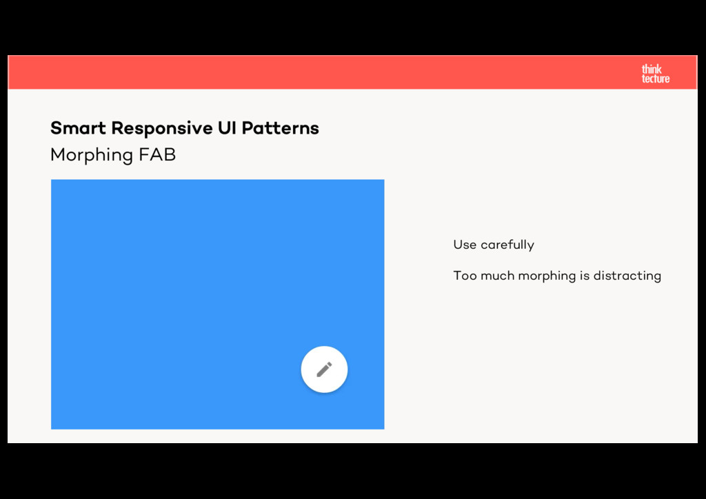 Morphing FAB Smart Responsive UI Patterns Use c...
