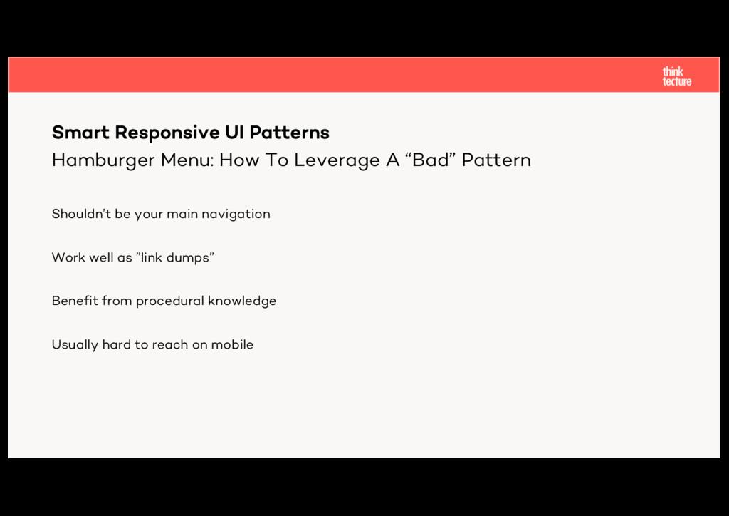 "Hamburger Menu: How To Leverage A ""Bad"" Pattern..."