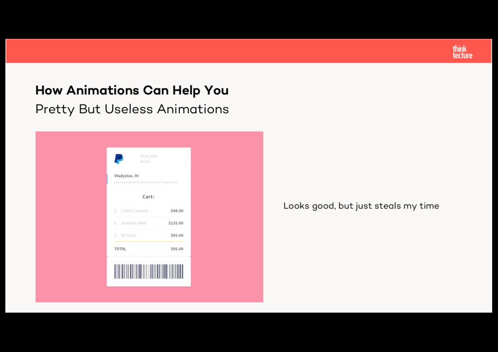 Pretty But Useless Animations How Animations Ca...