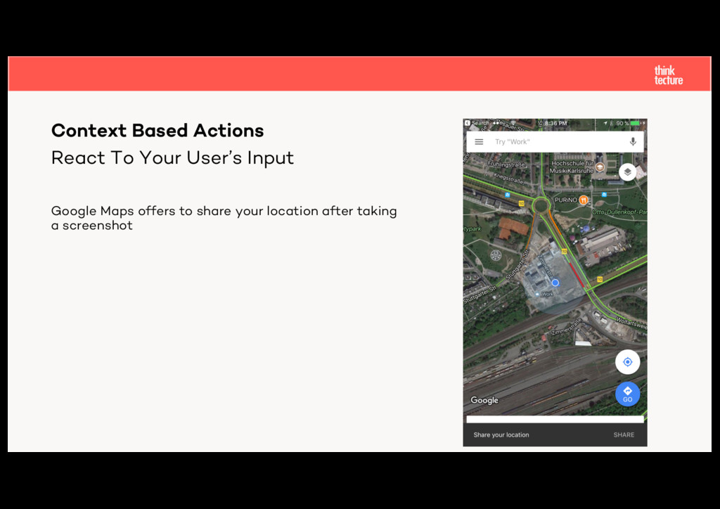 React To Your User's Input Google Maps offers t...
