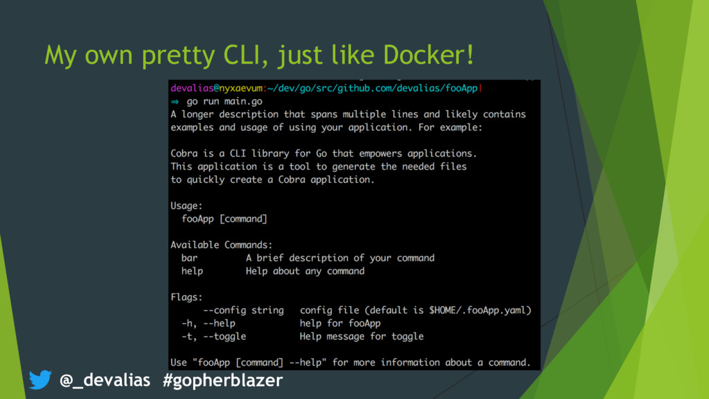 @_devalias #gopherblazer My own pretty CLI, jus...