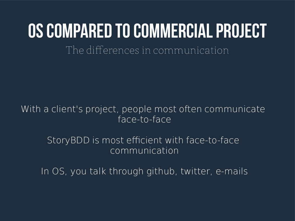 OS compared to commercial project The diference...