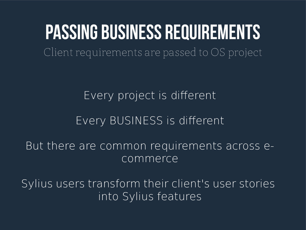 Passing Business Requirements Client requiremen...