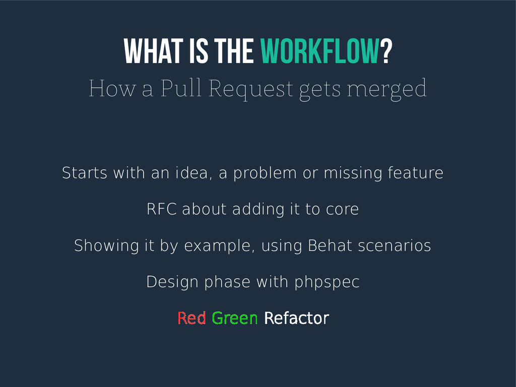 What is the Workflow? How a Pull Request gets m...