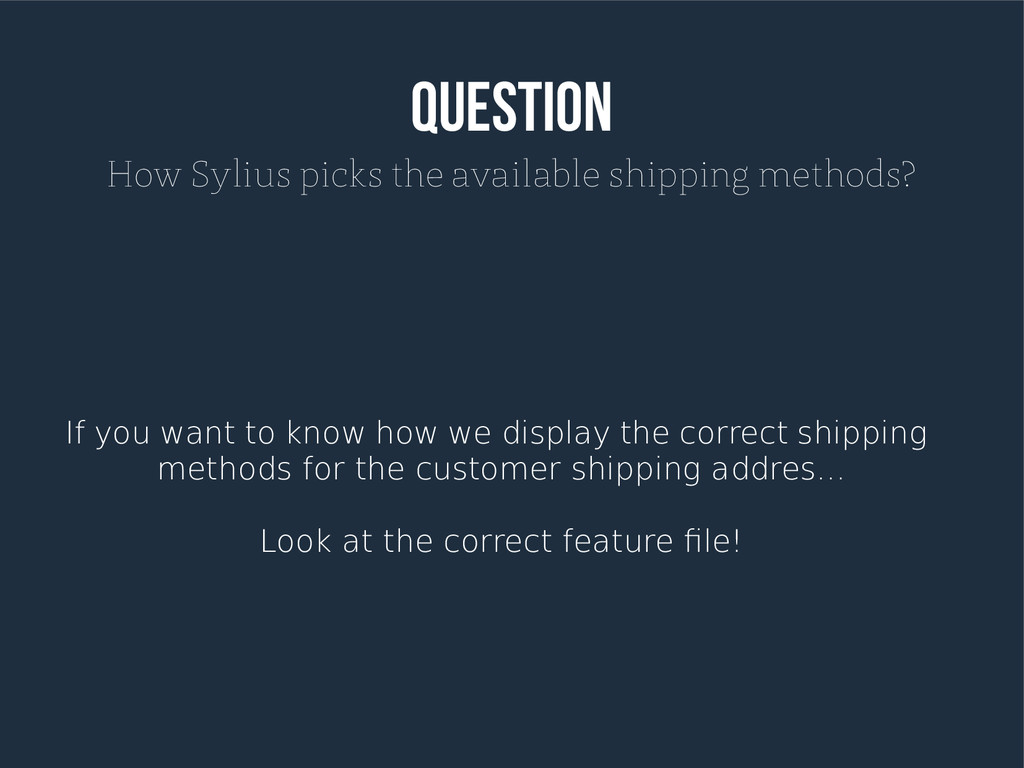 Question How Sylius picks the available shippin...
