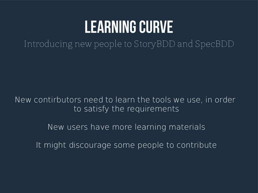 Learning Curve Introducing new people to StoryB...