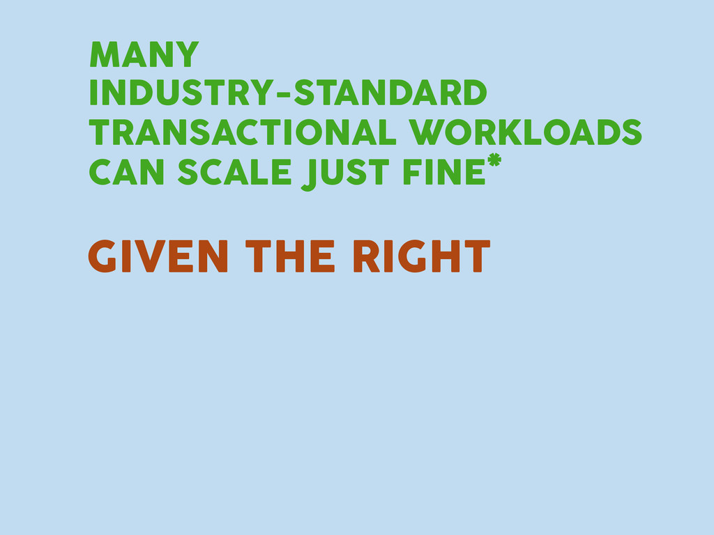 INDUSTRY-STANDARD TRANSACTIONAL WORKLOADS CAN S...