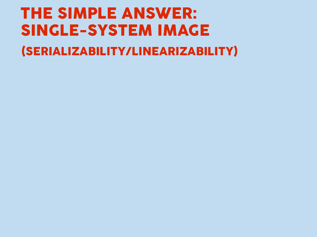THE SIMPLE ANSWER: SINGLE-SYSTEM IMAGE (SERIALI...