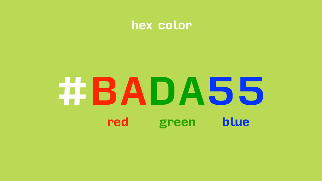 #BADA55 red green blue hex color