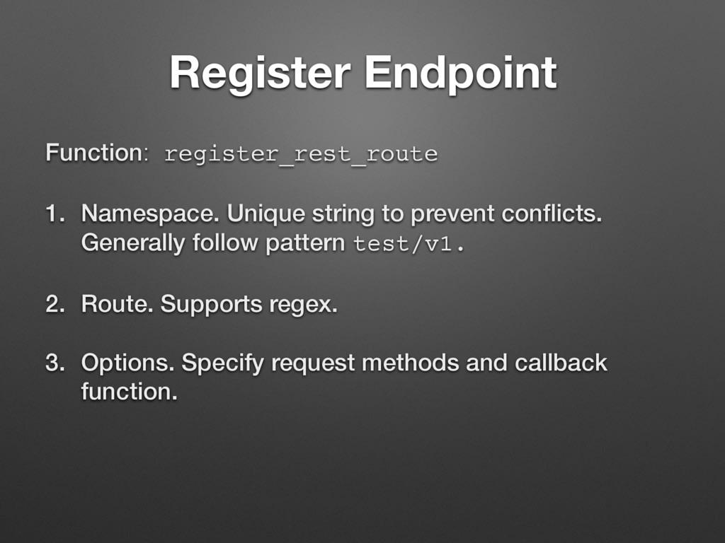 Register Endpoint Function: register_rest_route...