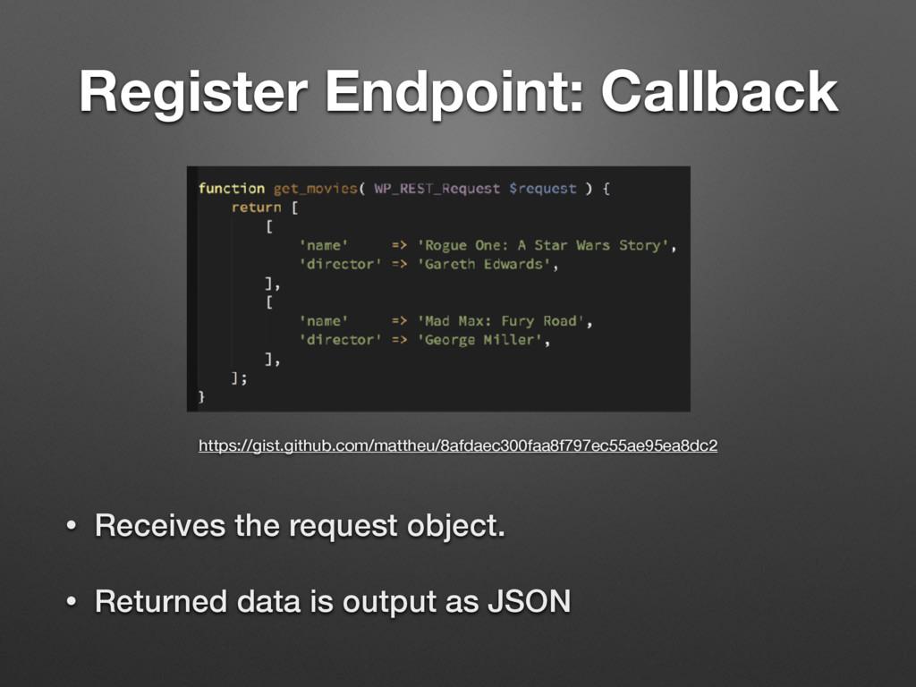 Register Endpoint: Callback https://gist.github...