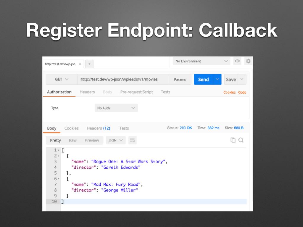 Register Endpoint: Callback