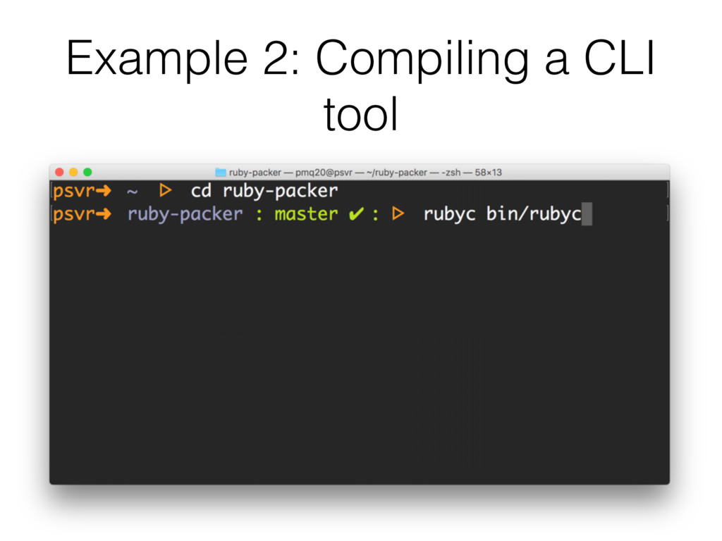 Example 2: Compiling a CLI tool