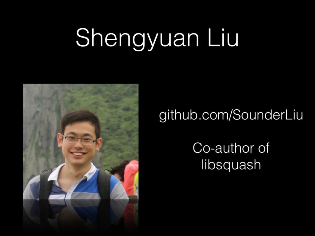 Shengyuan Liu github.com/SounderLiu Co-author o...