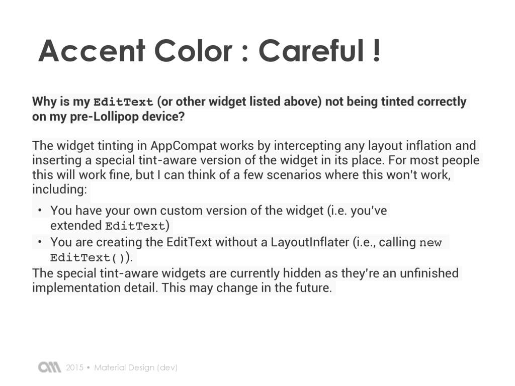 2015 • Accent Color : Careful ! Material Design...