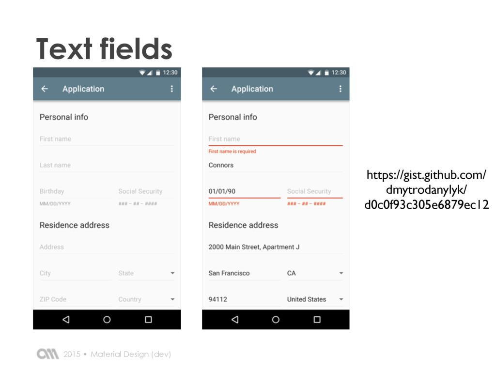 2015 • Text fields Material Design (dev) https:...