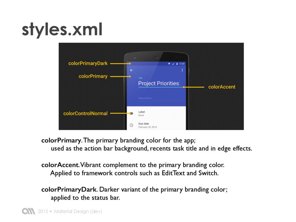 2015 • styles.xml Material Design (dev) colorPr...