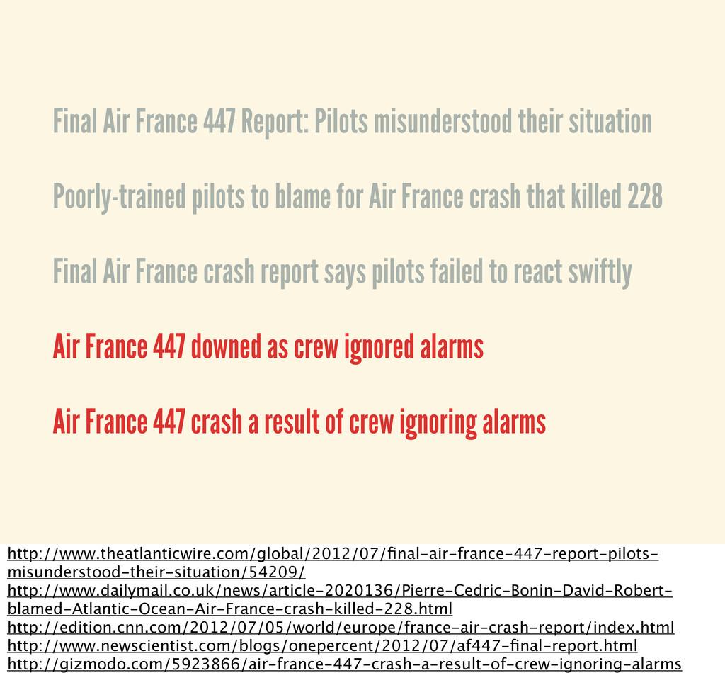 • Final Air France 447 Report: Pilots misunders...
