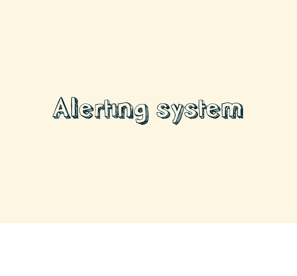 Alerting system