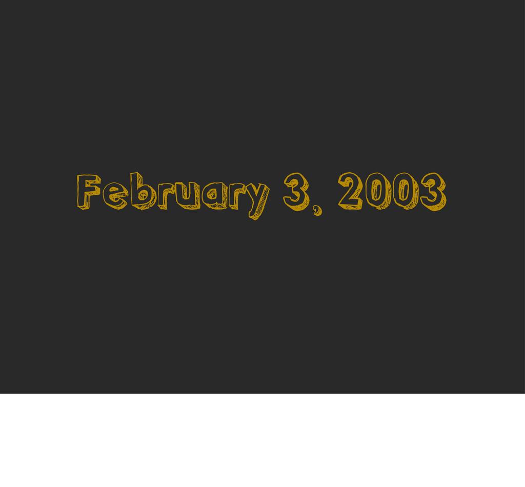 February 3, 2003