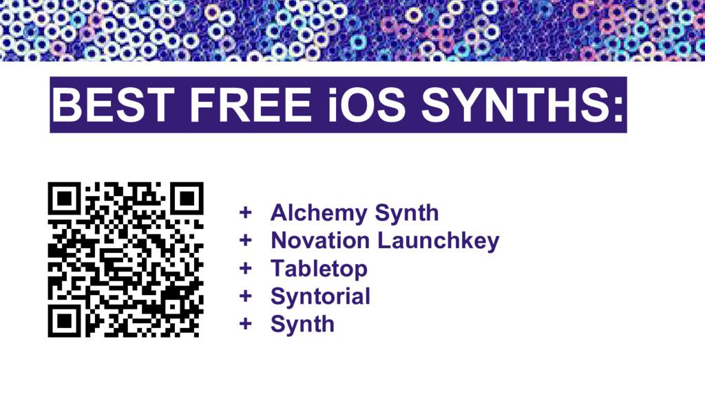 + Alchemy Synth + Novation Launchkey + Tabletop...