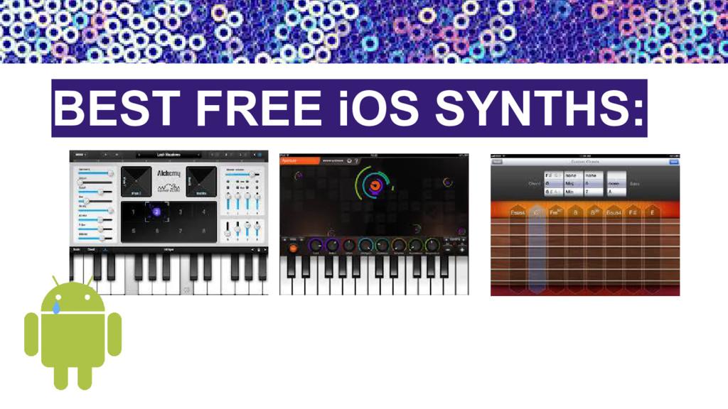 BEST FREE iOS SYNTHS: