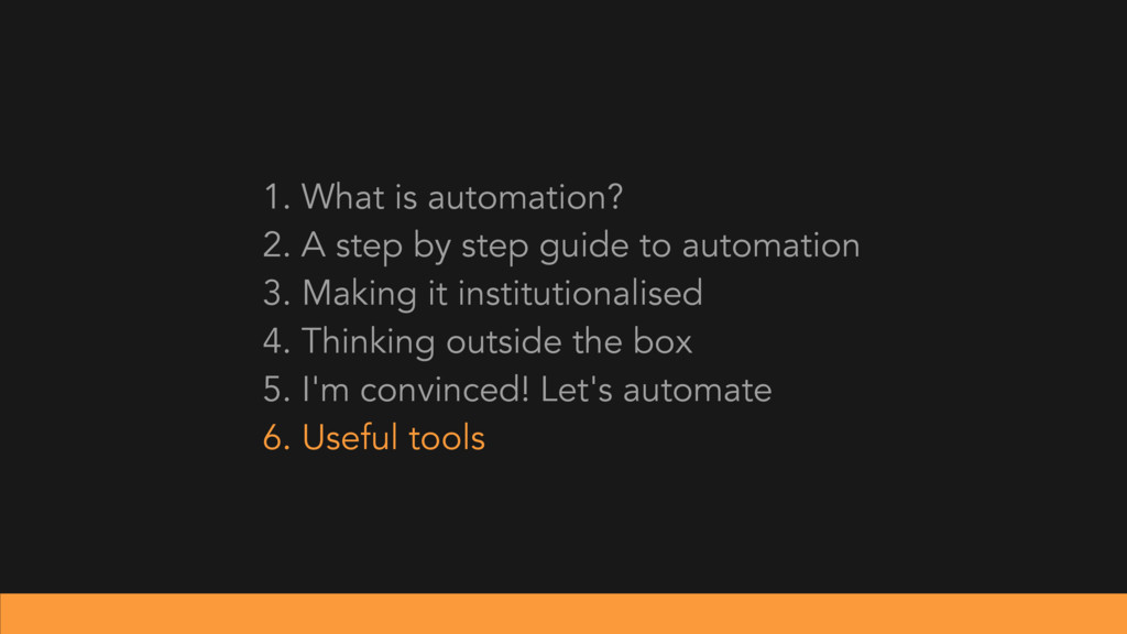 1. What is automation? 2. A step by step guide ...