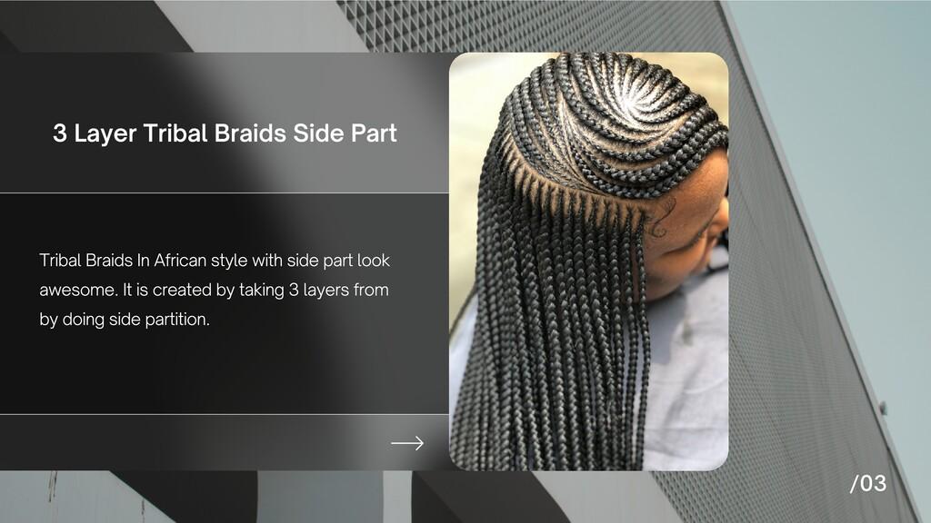 3 Layer Tribal Braids Side Part Tribal Braids I...