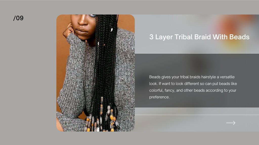 Beads gives your tribal braids hairstyle a vers...