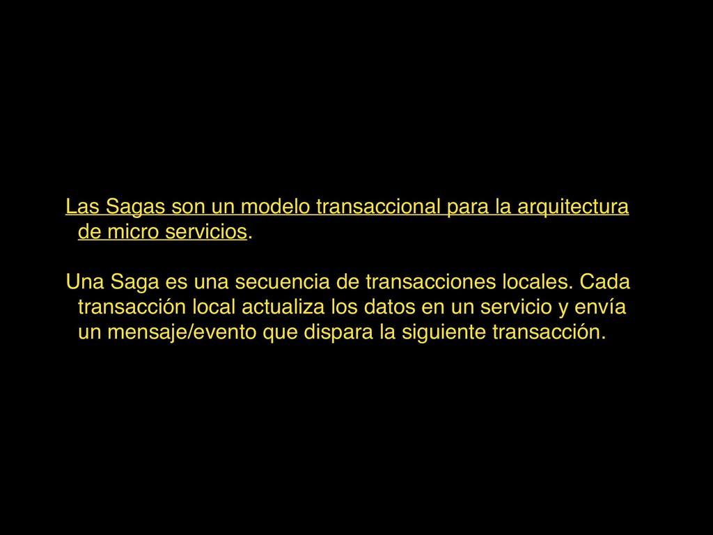 Las Sagas son un modelo transaccional para la a...